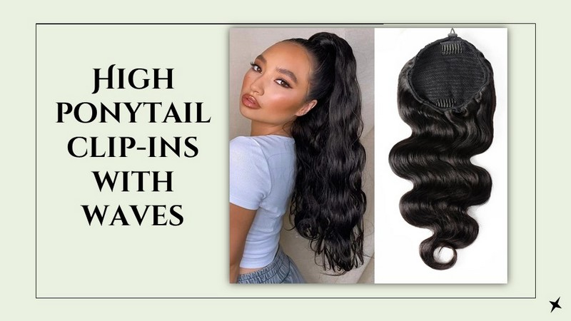 High ponytail clip-ins with waves